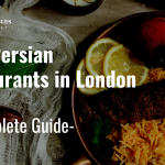 😋Persian Restaurants in London