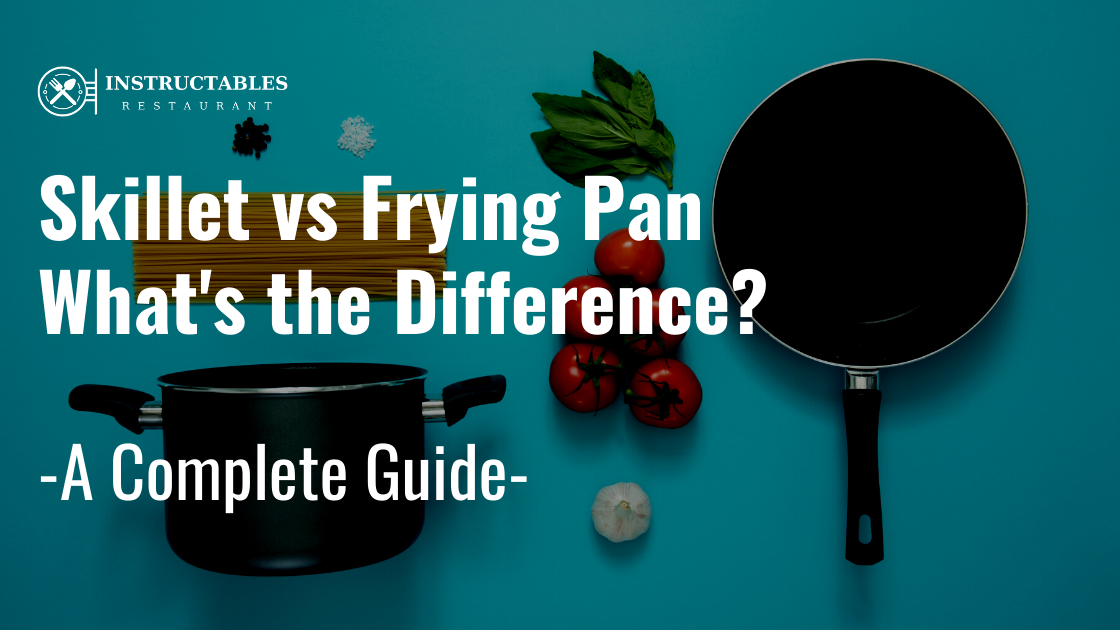 Skillet vs Frying Pan – What's the Difference?