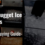 🥇Best Nugget Ice Makers - Review and Buying Guide
