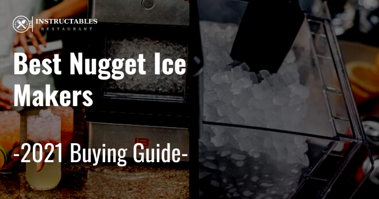 🥇Best Nugget Ice Makers – Review and Buying Guide