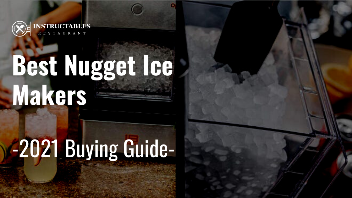 Best Nugget Ice Makers