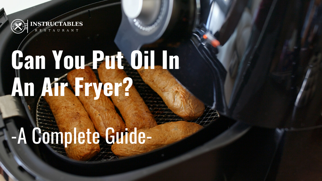 🥇Can you Put Foil in an Air Fryer? How to use Aluminum Foil?