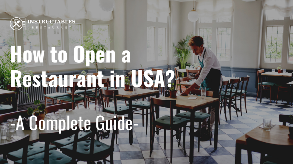 How to Open a Restaurant in USA