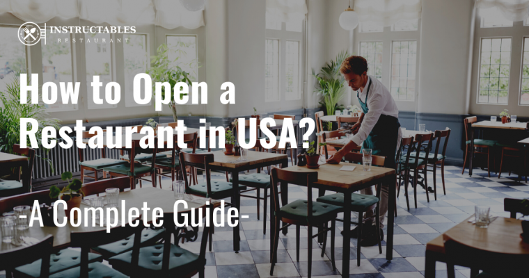🥇How to Open a Restaurant in USA – Guide 2021