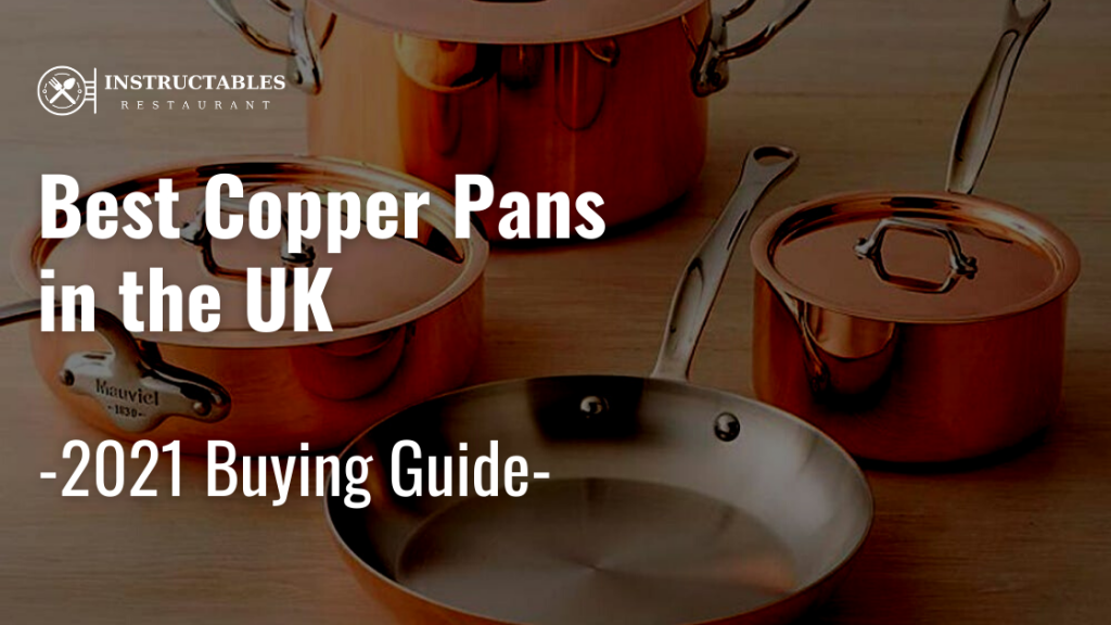 The Best Copper Pans in the UK