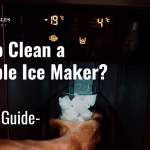 How to Clean Portable Ice Maker - Easy Steps to Clean Inside and Outside