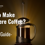 How to make Cafetiere Coffee - How To Use A Cafetiere