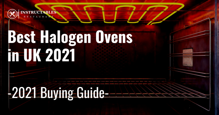 8 Best Halogen Ovens in UK 2021