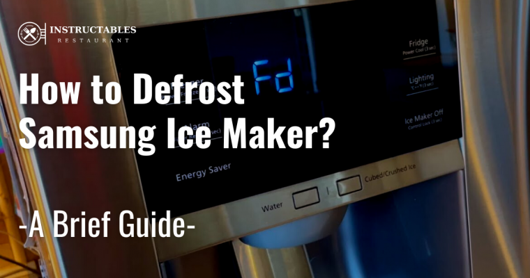 How to Defrost Samsung Ice Maker
