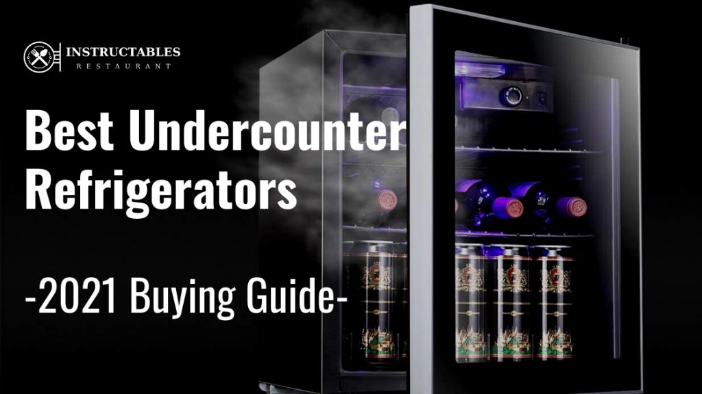 List of best Undercounter Refrigerators