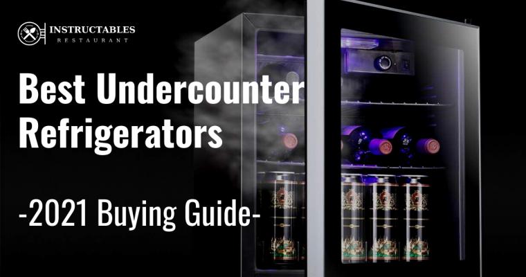 🥇Best Undercounter Refrigerators in 2021