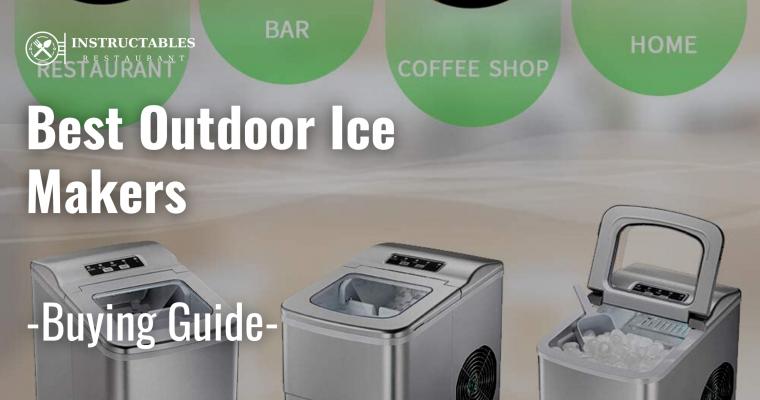 Best Outdoor Ice Maker
