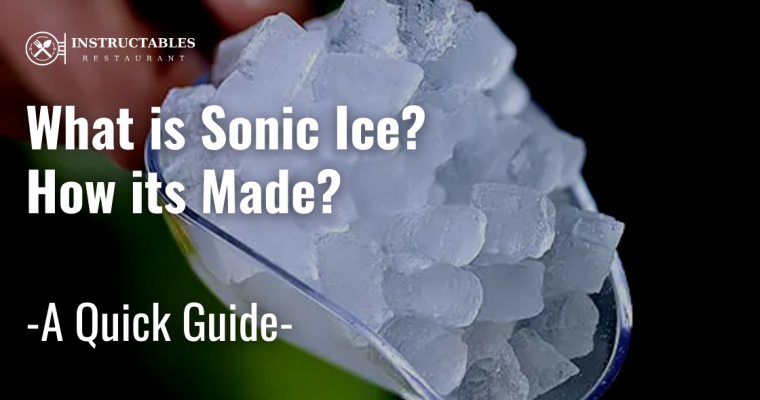 What is Sonic Ice? How it's Made and What Makes it Special?